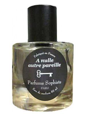 A Nulle Autre Pareille Parfums Sophiste para Mujeres