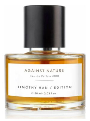 Against Nature Timothy Han Edition Perfumes para Hombres y Mujeres