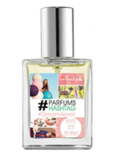 #Dream4ever #Parfum Hashtag para Mujeres