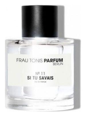 No. 11 Si tu Savais Frau Tonis Parfum para Hombres y Mujeres